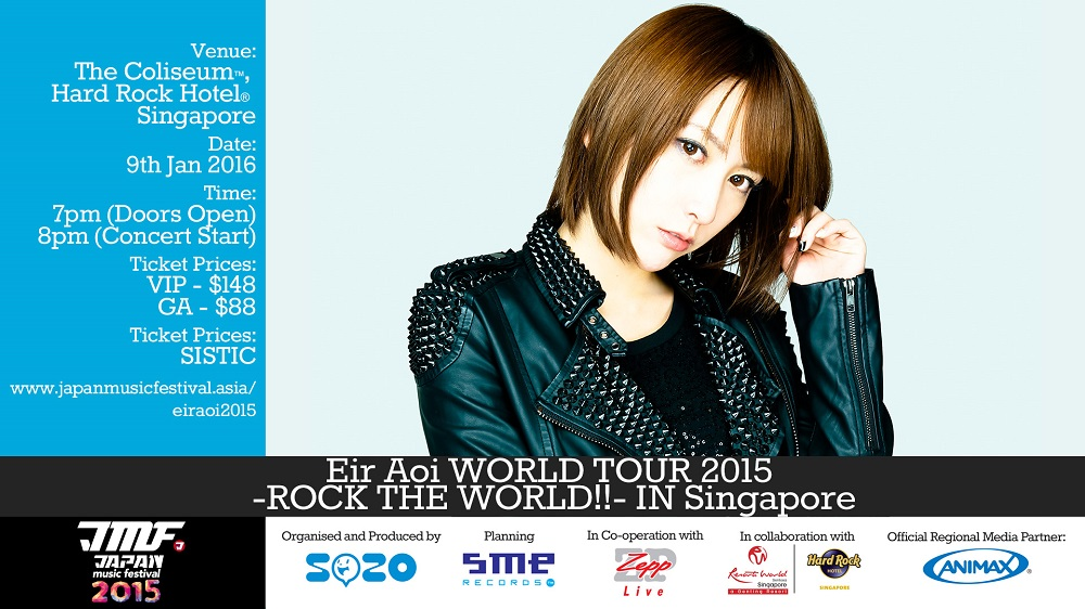 Eir Aoi World Tour 2015  -ROCK THE WORLD!- IN SINGAPORE