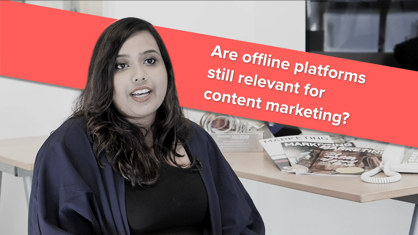 Rezwana Manjur of MARKETING shares why value exists in content for offline marketing