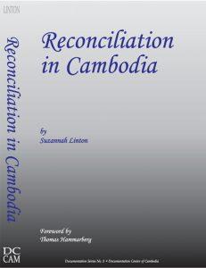 RECONCILIATION IN CAMBODIA, Suzannah Linton (2004)
