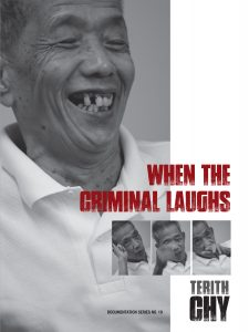 WHEN THE CRIMINAL LAUGHS, Chy Terith (2014)