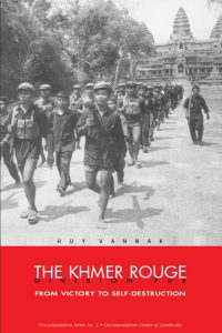 THE KHMER ROUGE DIVISION 703: From Victory to Self-destruction, Huy Vannak (2003)