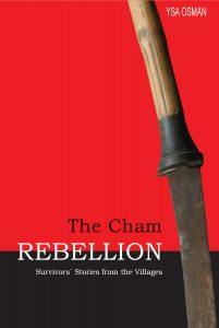 THE CHAM REBELLION: Survivors' Stories from the Villages, Ysa Osman (2006)