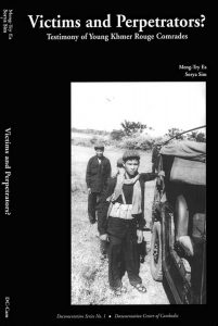 VICTIMS AND PERPETRATORS: The Testimony of Young Khmer Rouge Cadres, Ea Meng-Try and Sim Sorya (2001)