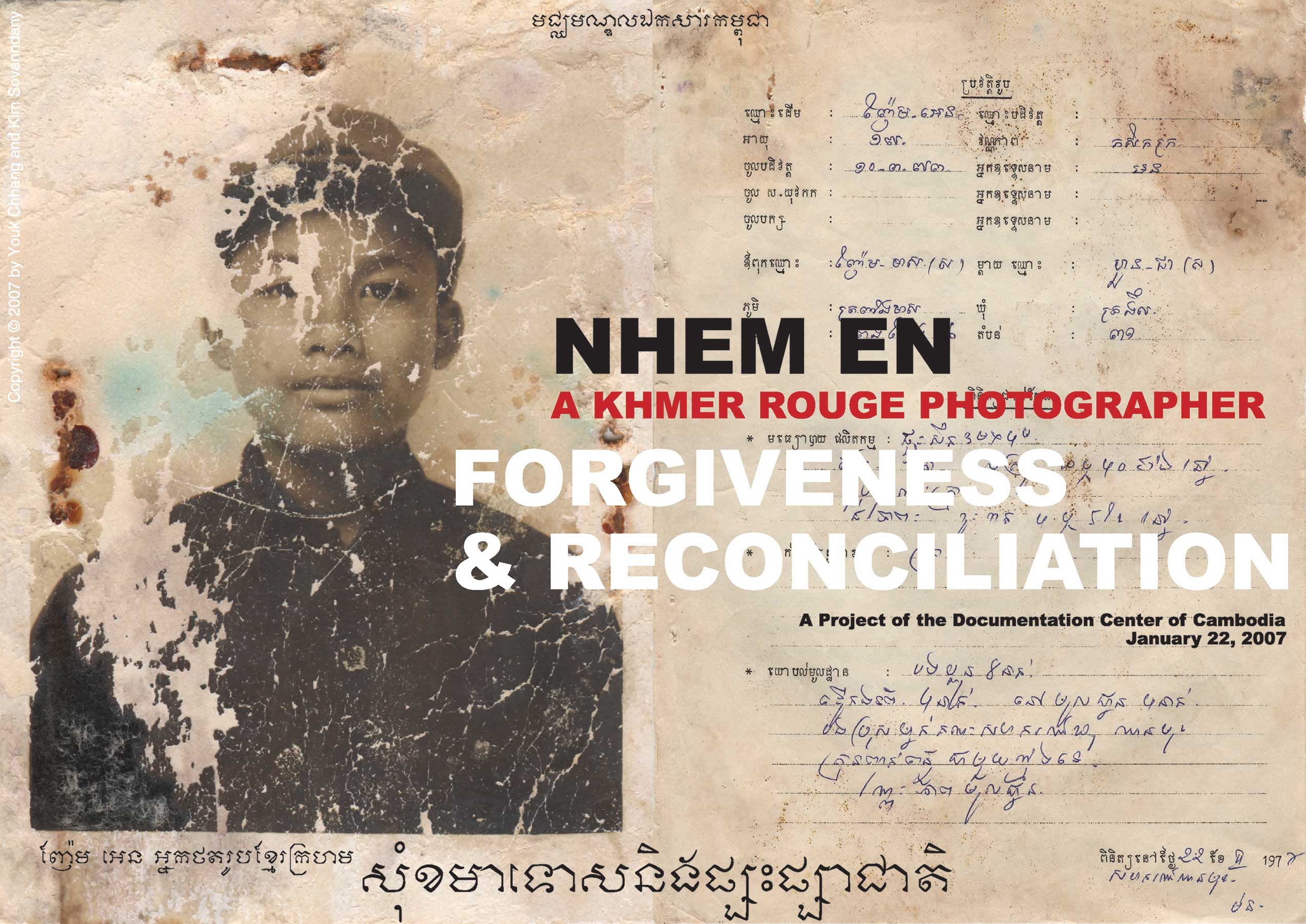 KHMER ROUGE PHOTOGRAPHER (2006)