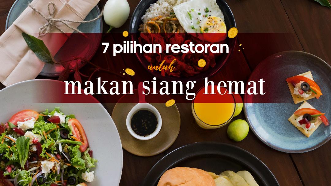 7 Restoran Hemat untuk Makan Siang 12