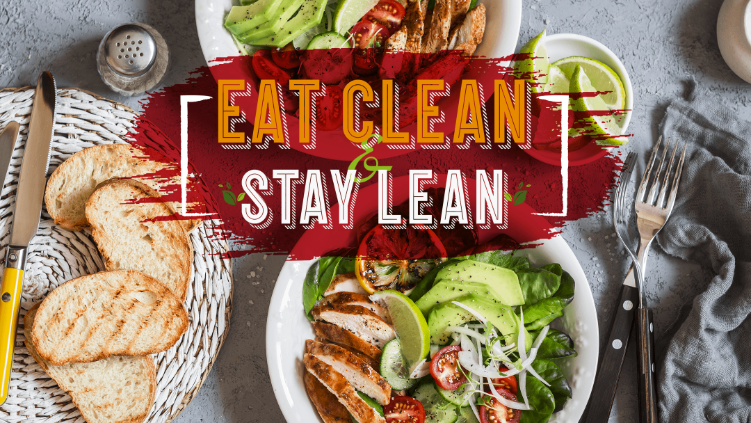 Top Places to Eat Clean & Stay Lean 15