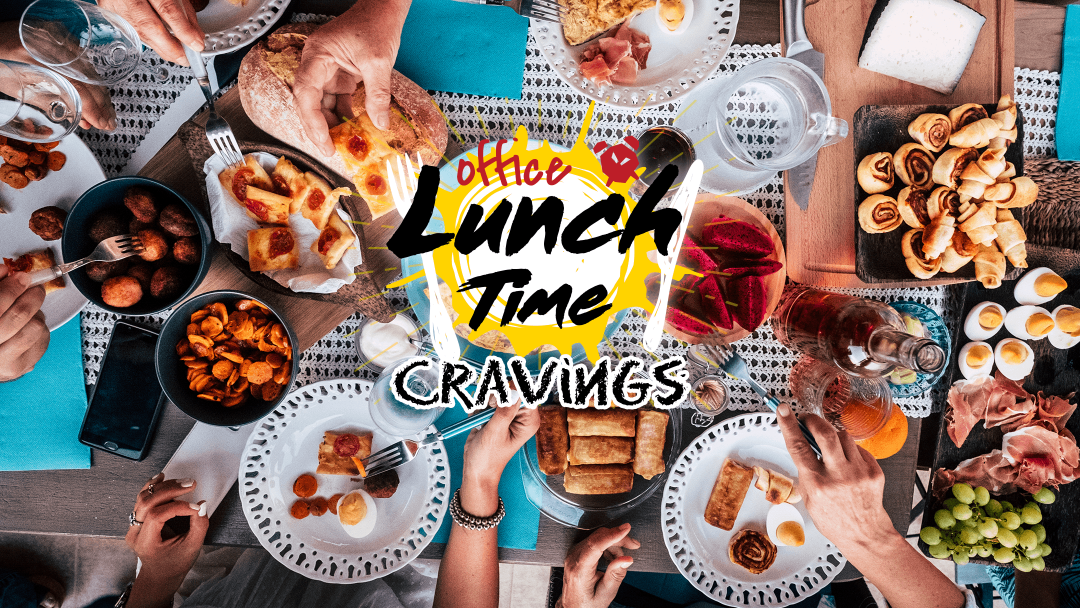 Office Lunch Time Cravings 22