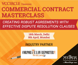 Commercial Contract Masterclass: Delhi – 18th Mar & Mumbai – 8th Apr