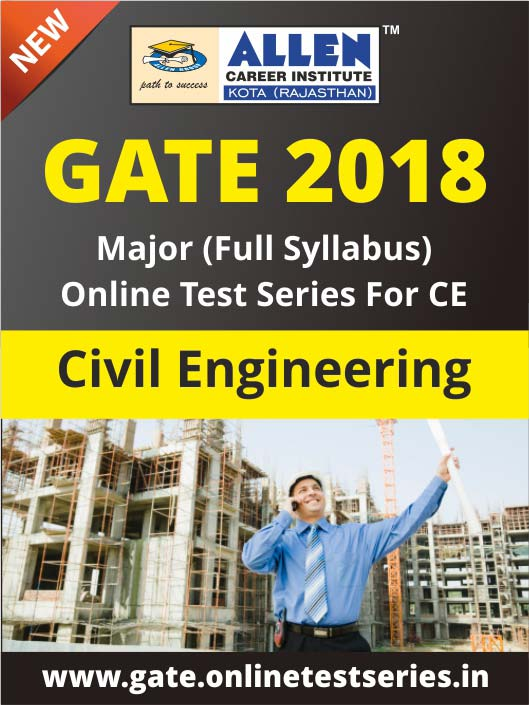 Full GATE Syllabus (Major) Online Test Series for Civil Engineering