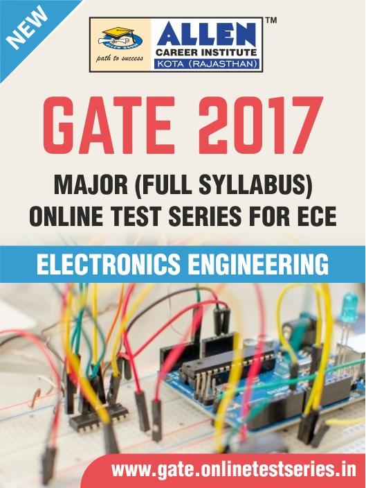 GATE 2017 Major Test series for ECE | GATE Full Syllabus Online ...