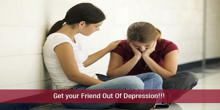 get your friend out of depression