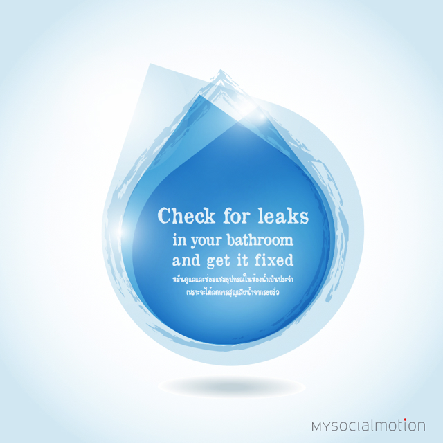 Check for leaks in your bathroom and get it fixed