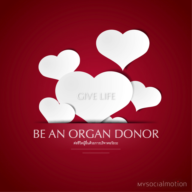 Be an organ doner