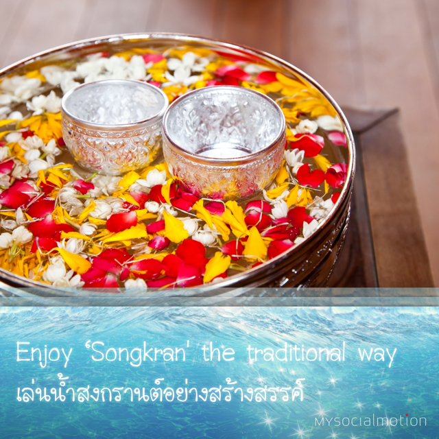 Enjoy 'Songkran' the traditional way