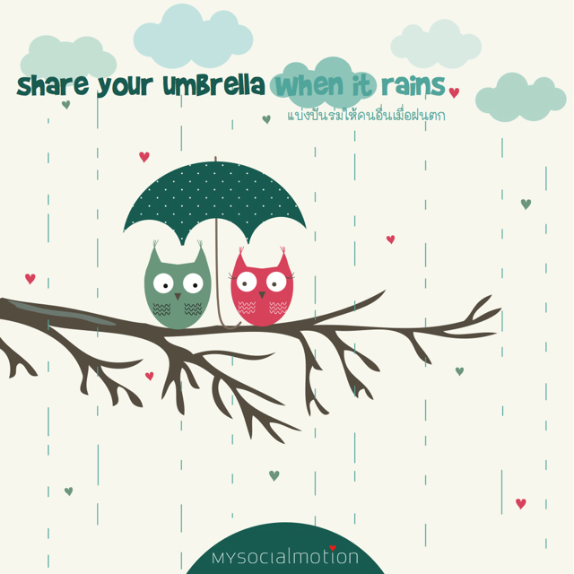 Share your umbrella when it rains