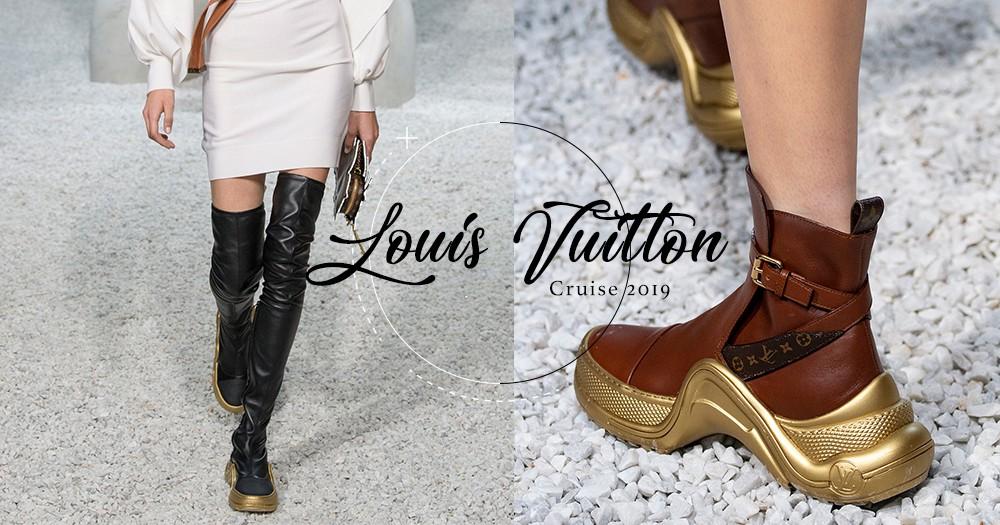 Louis Vuitton Cruise19:沿用大熱Archlight Sneaker的底部,變奏為更合適秋冬著用的靴款!