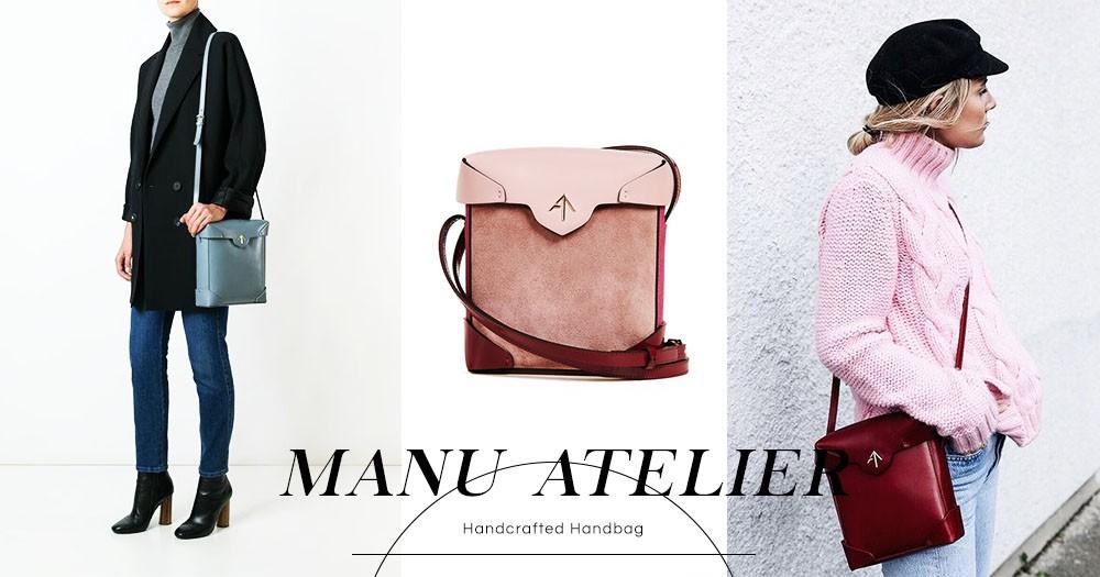 出自土耳其皮具工匠世家的手袋品牌:MANU ATELIER!手工製作誠意十足,推介皇牌單肩包!