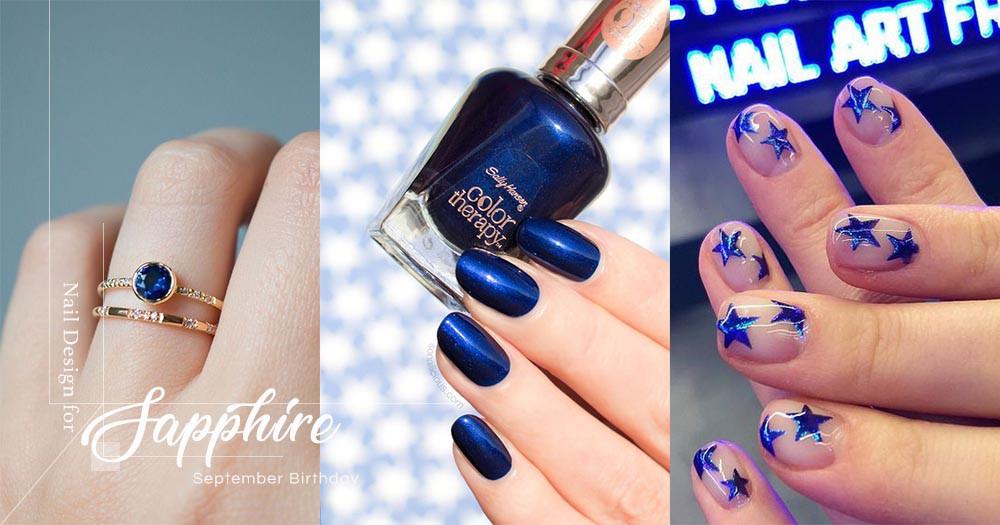 以9月命定的誕生石藍寶石顏色打造指甲造型,讓你整個生日月都充滿幸運!