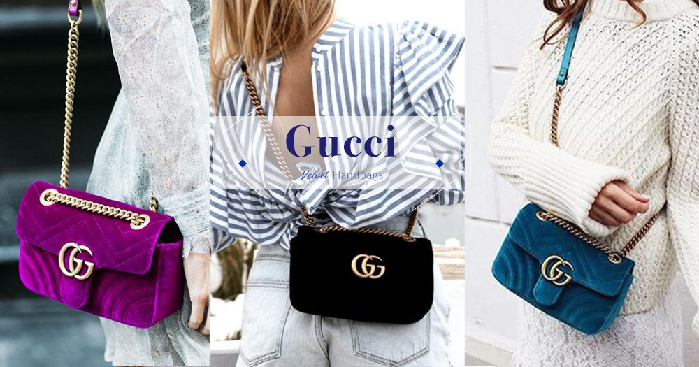 是時候為冬季作準備!Gucci為多款大熱款式手袋推出Velvet版本,讓你美美的過冬!