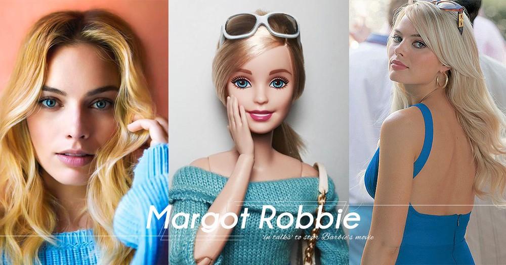 傳聞Margot Robbie接拍真人版Barbie電影!金髮藍眼的她根本就是Barbie!