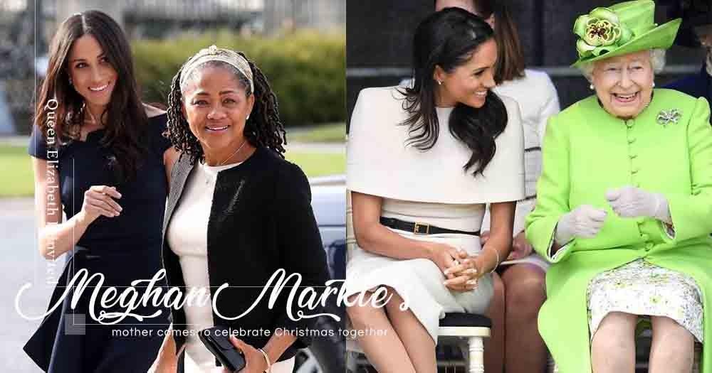 英女王為Meghan Markle打破傳統!在聖誕節邀請她母親過節,卻從未如此對待過Kate Middleton媽媽!