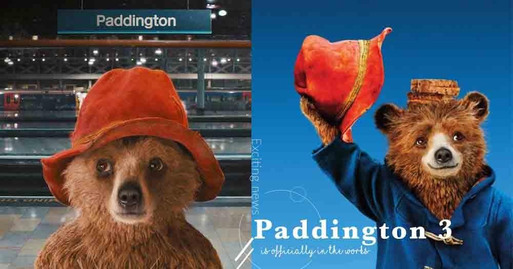 超期待!劇組宣佈《Paddington 3》拍攝計劃已經開始,這回柏靈頓會去哪裡冒險?