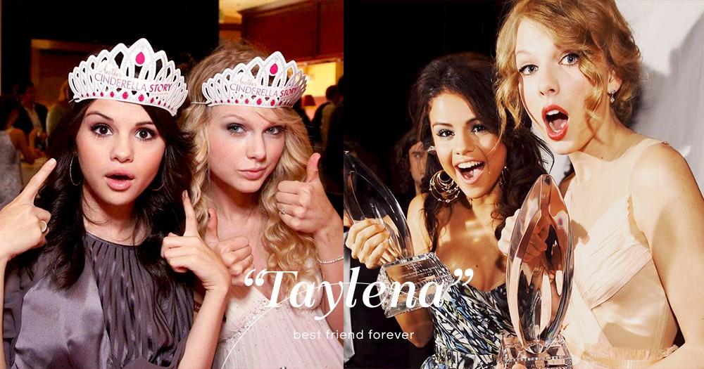 最暖心的陪伴!Selena Gomez、Taylor Swift 不變的13年閨蜜情~攜手走過高山低谷!