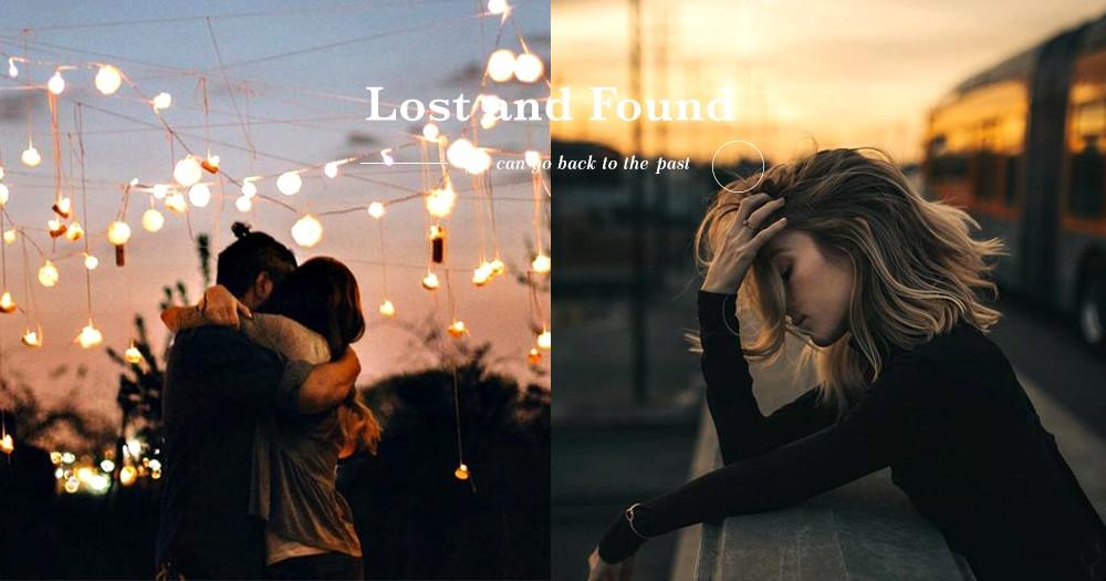 回不去的從前:假如能失而復得一件東西 「多希望你的離開只是虛驚一場」