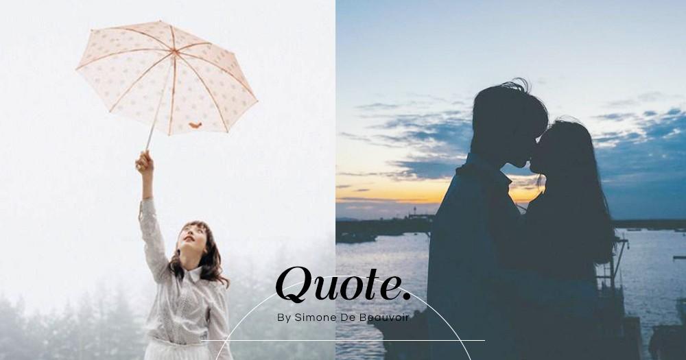 作家西蒙波娃10句經典語錄:「唯有你也想見我的時候,我們見面才有意義。」