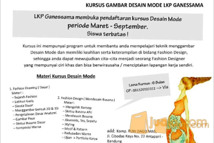 harga Kursus Desain Mode Lkp Ganessama,Perum Cibodas Raya 22 Antapani Bandung Jualo.com