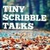 tinyscribbletalks