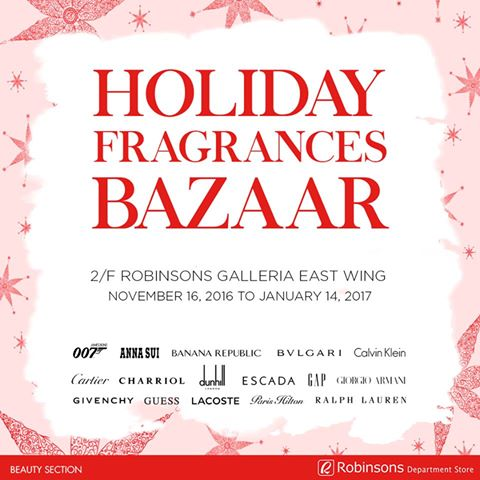 Buy your favorite luxury frangrances as a reward for yourself or as a gift this Holiday season at this bazaar. Image sourced from Robinsons Malls' Facebook page.