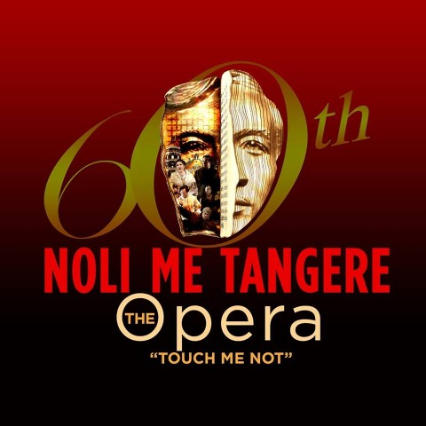 Don't miss the restaging of this opera by National Artists Felipe de Leon and Guillermo Tolentino. Image sourced from Noli Me Tangere, The Opera's Facebook page.