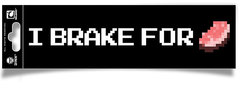 Minecraft Bumper Sticker - I Brake for Porkchop
