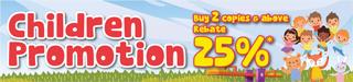 Children Promotion BUY 2 @ 25%