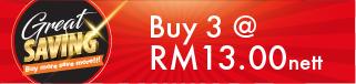 Great Saving Buy 3 @ RM13