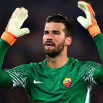 Liverpool are going to break goalkeeping transfer record after they submitted €75million bid for AS Roma's Alisson Becker
