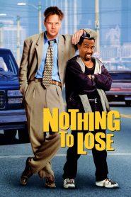 คนเฮงดวงซวย (Nothing to Lose)