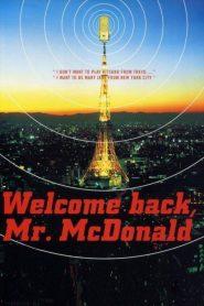 จับหัวใจไปออกอากาศ (Welcome Back, Mr. McDonald)