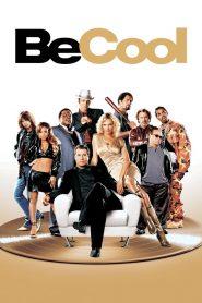 บีคูล คนเหลี่ยมเจ๋ง (Be Cool)