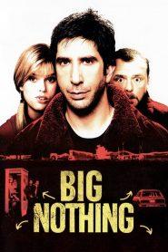 แก๊งเพื่อนฮา ซ่าส์ป่วนเมือง (Big Nothing)