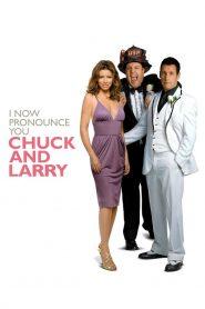 คู่เก๊วิวาห์ป่าเดียวกัน (I Now Pronounce You Chuck & Larry)