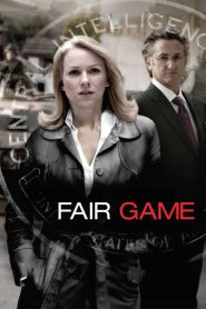 คู่กล้าฝ่าวิกฤตสะท้านโลก (Fair Game)