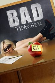 จารย์แสบแอบเอ๊กซ์ (Bad Teacher)
