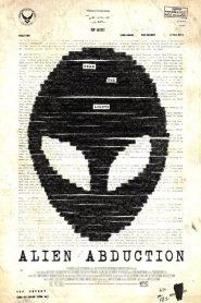 เปิดแฟ้มลับ เอเลี่ยนยึดโลก (Alien Abduction)