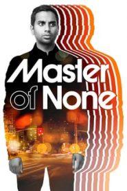 Master of None (มาสเตอร์ ออฟ นัน)