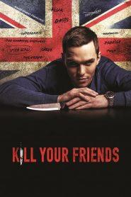 อยากดังต้องฆ่าเพื่อน (Kill Your Friends)
