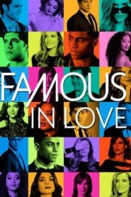 Famous in Love เปลือยหัวใจ ซูเปอร์สตาร์