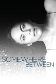 Somewhere Between (ที่หนึ่ง ณ กาลเวลา)