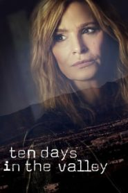 Ten Days in the Valley (10 วันล่าปมสาบสูญ)